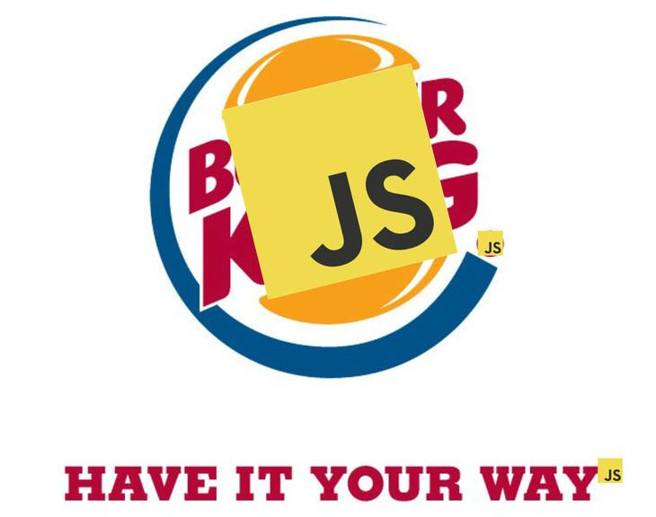 JS Have it your way